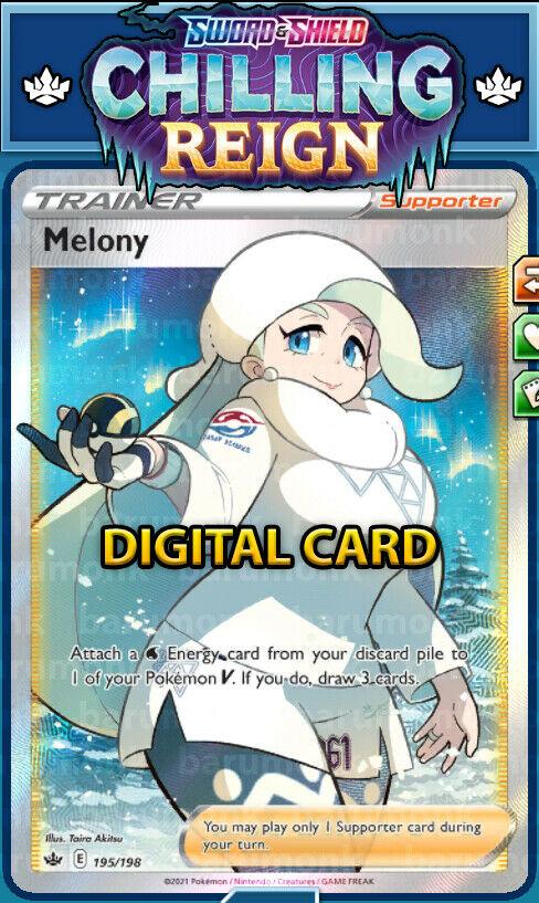 (Digital Supporter) Full Art Melony 195/198 Chilling Reign PTCGO