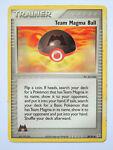 Team Magma Ball 80/95 (MP, Pokemon Card, Trainer, 2004, Uncommon)